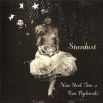 Stardust New York Trio & Ken Peplowski
