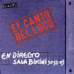 En Directo Sala Bikini El Canto Del Loco