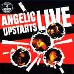 Live Angelic Upstarts