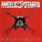 Sons Of Spartacus Angelic Upstarts
