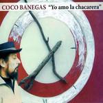 Yo Amo La Chacarera Coco Banegas