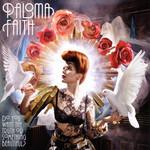Do You Want The Truth Or Something Beautiful? Paloma Faith