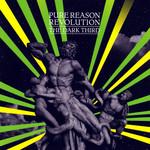The Dark Third Pure Reason Revolution