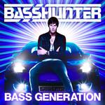 Bass Generation Basshunter
