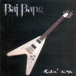 Ridin' High Bai Bang