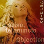 Te Aviso, Te Anuncio / Objection (Cd Single) Shakira