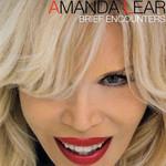 Brief Encounters Amanda Lear