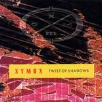 Twist Of Shadows Clan Of Xymox