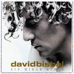 Sin Mirar Atras (Edicion Especial) David Bisbal