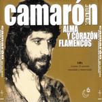 Alma Y Corazon Flamencos Camaron