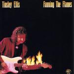 Fanning The Flames Tinsley Ellis