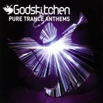 Godskitchen: Pure Trance Anthems
