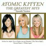 The Greatest Hits (Spanish Version) Atomic Kitten