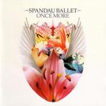 Once More Spandau Ballet