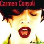 Due Parole Carmen Consoli