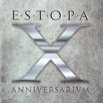 X Anniversarivm Estopa