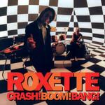 Crash! Boom! Bang! (2009) Roxette