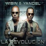 La Revolucion: Evolution Wisin & Yandel