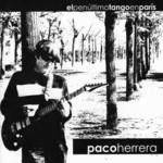 El Penultimo Tango En Paris Paco Herrera
