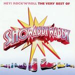 Hey Rock 'n' Roll: The Very Best Of Showaddywaddy Showaddywaddy