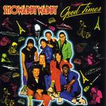 Good Times Showaddywaddy