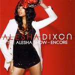 The Alesha Show Encore Alesha Dixon