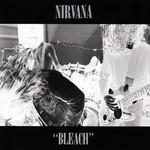 Bleach (20th Anniversary) Nirvana