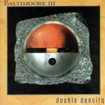 III Double Density Baltimoore