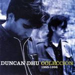 Coleccion Duncan Dhu