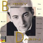 Mack The Knife: The Best Of Bobby Darin, Volume Two Bobby Darin