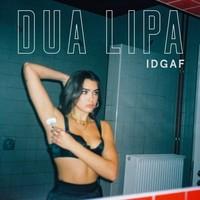 'IDGAF' lo nuevo de Dua Lipa