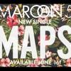 'Maps' Escucha lo nuevo de Maroon 5