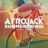 Afrojack recibe el verano con Summerthing!
