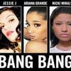 Escucha 'Bang Bang' con Jessi J, Ariana Grande y Nicki Minaj