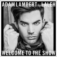 Escucha lo nuevo de Adam Lambert 'Welcome to the Show'