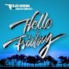 Escucha lo nuevo de Flo Rida con Jason Derulo 'Hello Friday'
