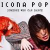 Icona Pop estrena su single con Zara Larsson 'Someone Who Can Dance'