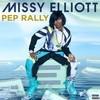 Missy Elliot estreno inteligente de 'Pep Rally'