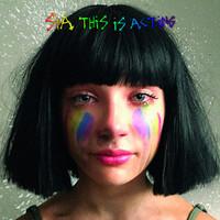 Sia reedita 'This Is Acting' el 21 de Octubre